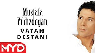 Mustafa YILDIZDOĞAN - Vatan Destanı