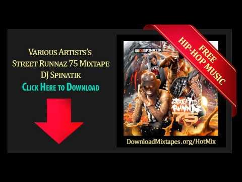 DJ Spinatik   Intro   Street Runnaz 75 Mixtape