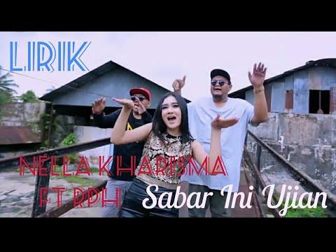 Nella kharisma ft Rph Sabar inj ujian (lirik)