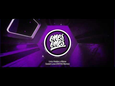 Liviu Hodor x Mona - Sweet Love (FATHO Remix)