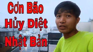 Cơn Bão Hủy Diệt Ở Nhật Bản Chuẩn Bị Đi Qua Đây || San Vlog