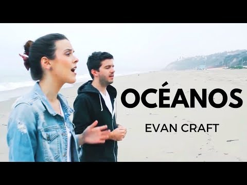 "Evan Craft & Carley Redpath - ""Océanos"" (OCEANS - HILLSONG UNITED)"