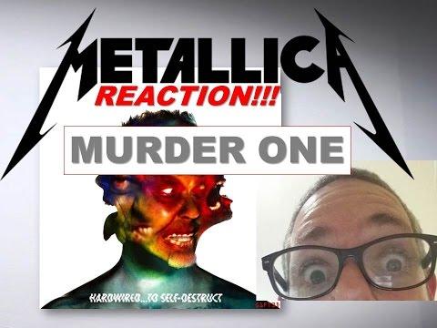 murder one reaction metallica hardwired to self destruct album youtube. Black Bedroom Furniture Sets. Home Design Ideas