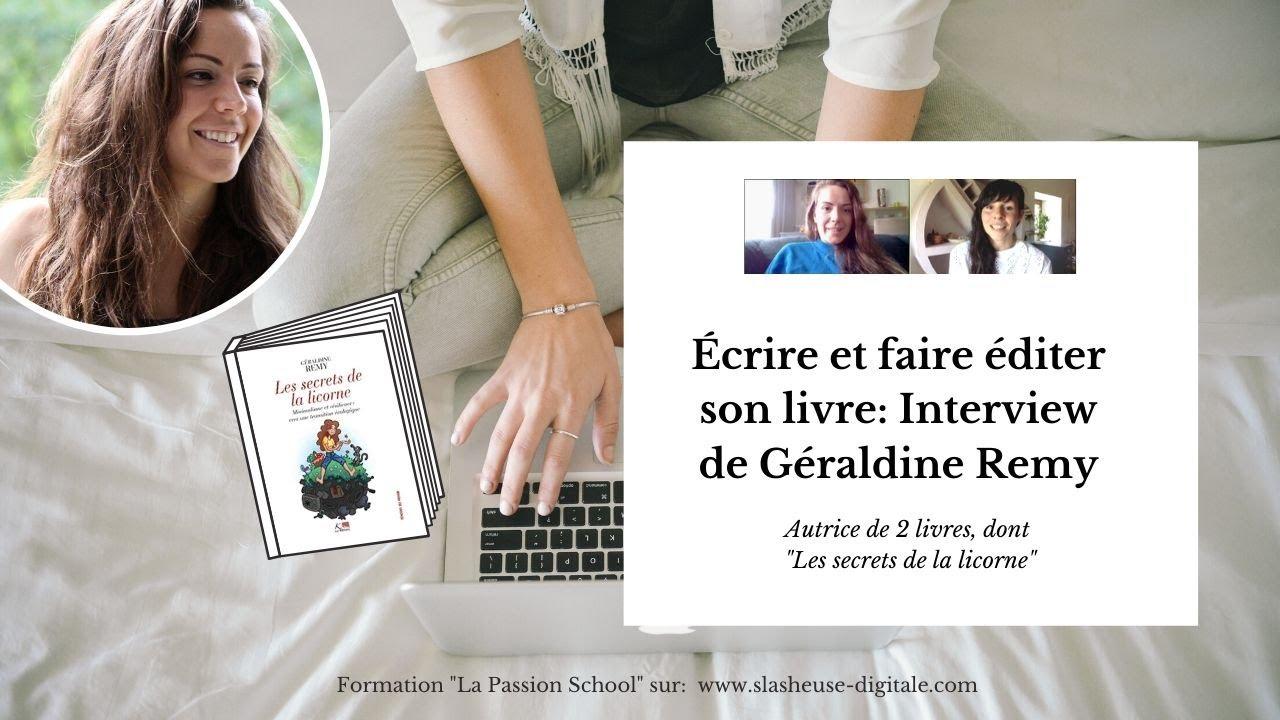 Écrire un livre et le faire éditer: interview de Géraldine Remy