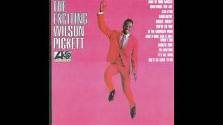 Wilson Pickett - Something You Got (1966)