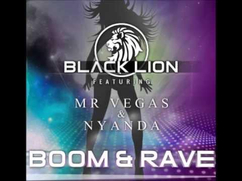 BLACK LION FT MR VEGAS & NYANDA -- BOOM & RAVE [BLACK LION ...