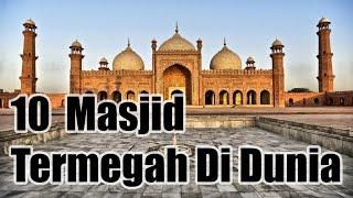 10 Masjid Termegah Di Dunia - Sepuluh Tube