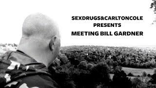 Sex, Drugs & Carlton Cole - Meeting Bill Gardner