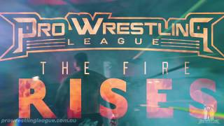 Pro Wrestling League: The Fire Rises Highlights