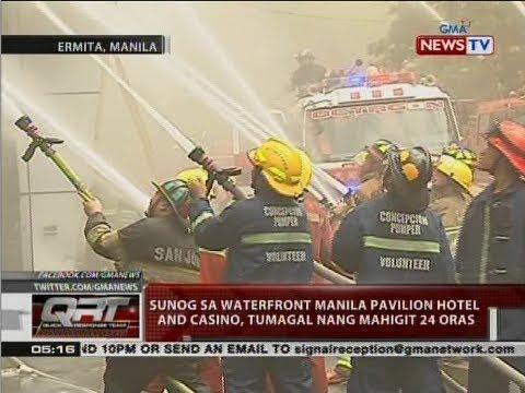 QRT: Sunog sa Waterfront Manila Pavilion Hotel and Casino, tumagal nang mahigit 24 oras