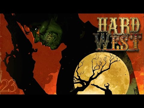 Hard West - Scénario 4: Sur la Terre comme en Enfer (6/5) Final (encore) [FR]
