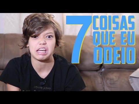 7 Coisas que eu ODEIO - Pedro Henrique