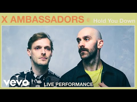 Смотреть клип X Ambassadors - Hold You Down