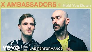 X Ambassadors Hold You Down Live Performance Vevo.mp3