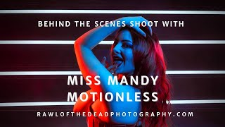 Behind the Scenes with Miss Mandy Motionless - Rawl of the Dead