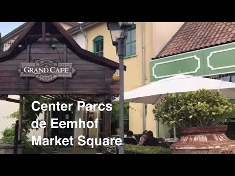 Center Parcs De Eemhof Market Dome.Centerparcs De Eemhof Market Square Youtube