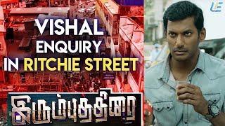 Irumbu Thirai | Super Scenes | Vishal enquiry in Ritchie street | VIshal | Samantha | PS Mithran