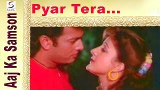 Pyar Tera Chahiye @ Aaj Ka Samson
