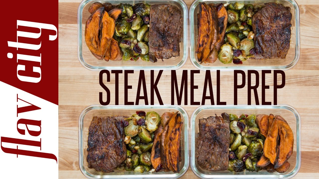 Steak Meal Prep Healthy Recipe Beef