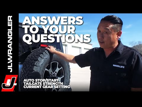 Jeep JL Wrangler Auto Stop Start / Tailgate Strength & Current Gear Setting : JL JOURNAL - Q&A