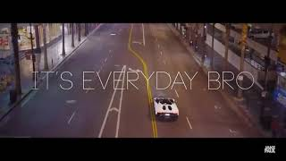 It's Everyday Bro (Official Video)