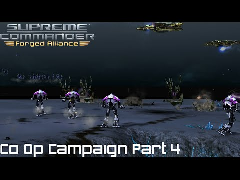 Supreme Commander FAF Forged Alliance Co Op Campaign Part 4