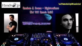Raaban & Evana - Nightwalkers (DJ THT Remix Edit)
