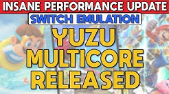 Yuzu Multicore Released | This Update is INSANELY FAST - Switch Emulation