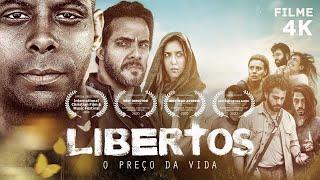 LIBERTOS - O PREÇO DA VIDA - FILME COMPLETO