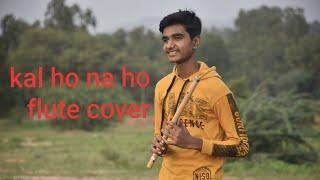 Kal Ho Na Ho | Flute Cover | Title Track Instrumental | #saxamprajapati