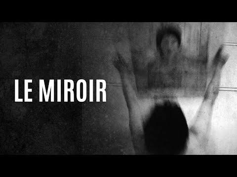 pourquoi avoir peur le miroir youtube