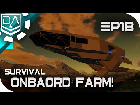 Empyrion: Galactic Survival | Onboard Farm! [EP18]
