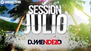 03. Session Julio 2015 Dj Méndez