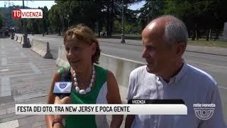 TG VICENZA (26/08/2017) - FESTA DEI OTO, TRA NEW JERSY E POCA GENTE