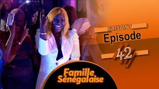 FAMILLE SENEGALAISE - Saison 1 - Episode 42 - VOSTFR
