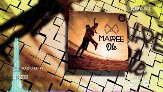 Mairee – Olé (Official Music Video) HD) (HQ)