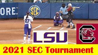 South Carolina vs LSU Softball Game Highlights, 2021 SEC Tournament First Round