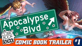 Apocalypse Blvd #1 Trailer