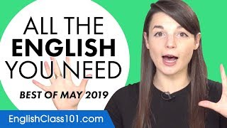 Your Monthly Dose of English - Best of May 2019