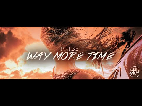 Pribe - Way More Time (Official Audio)