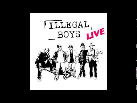 ILLEGAL BOYS - By The Rivers Of Babylon