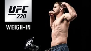UFC 220: Official Weigh-in Video and Results