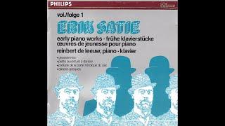Erik Satie early pianoworks - Reinbert de Leeuw - part 1 (full album)