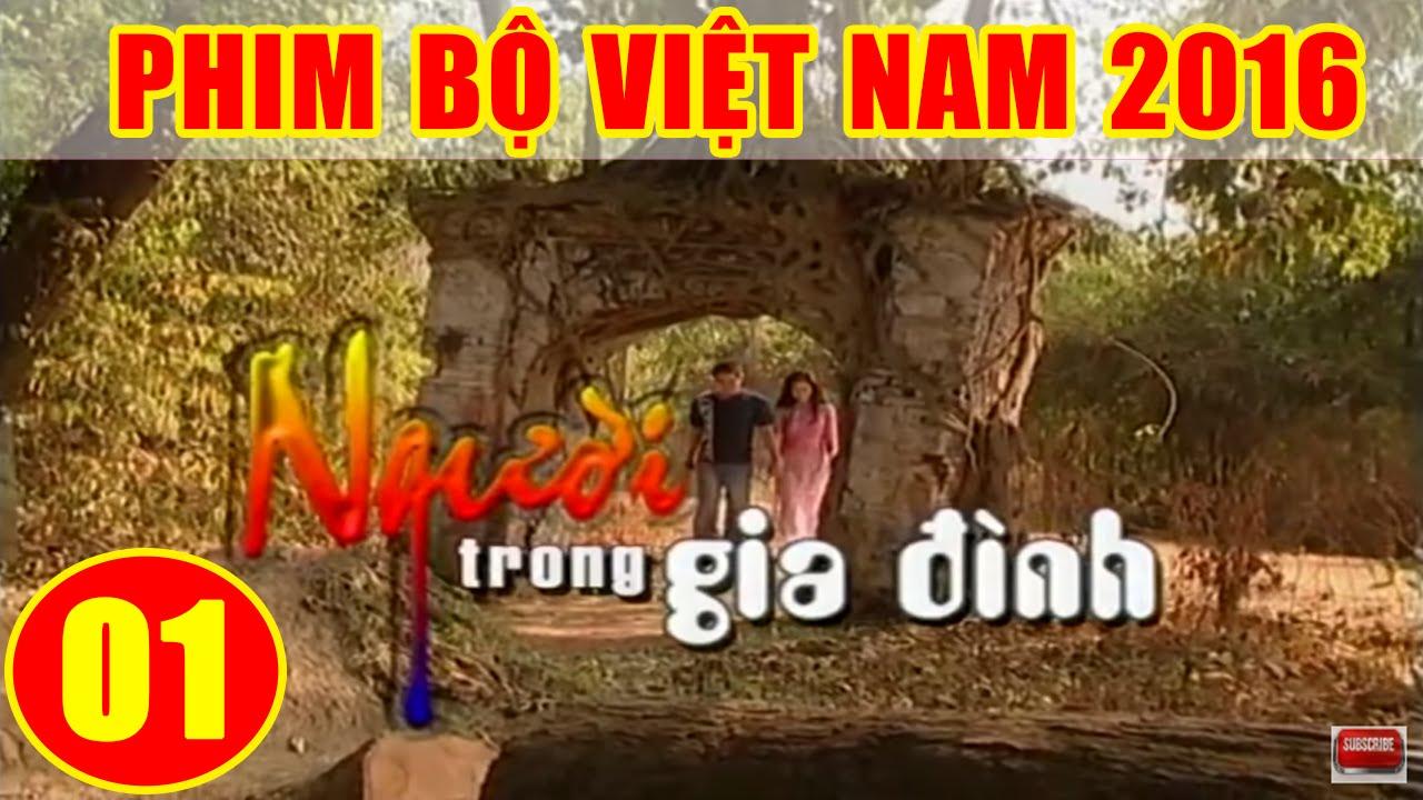 image Người Trong Gia Đình - Tập 1 | Phim Bộ Việt Nam 2016 Mới Hay Nhất