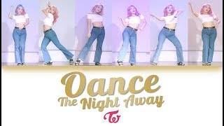 "TWICE(트와이스) ""Dance The Night Away"" Dance  //DASURI CHOI"