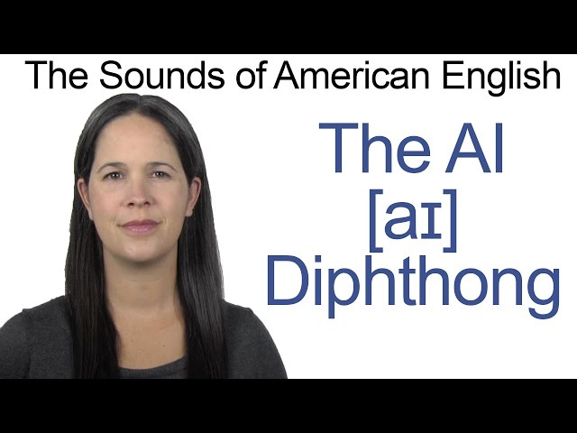 English Sounds - AI [aɪ] Diphthong - How to make the AI as in BUY Diphthong