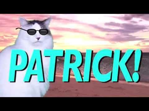 HAPPY BIRTHDAY PATRICK! - EPIC CAT Happy Birthday Song