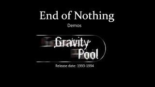 """End of Nothing"" (1993/1994) - Gravity Pool - Full Album"