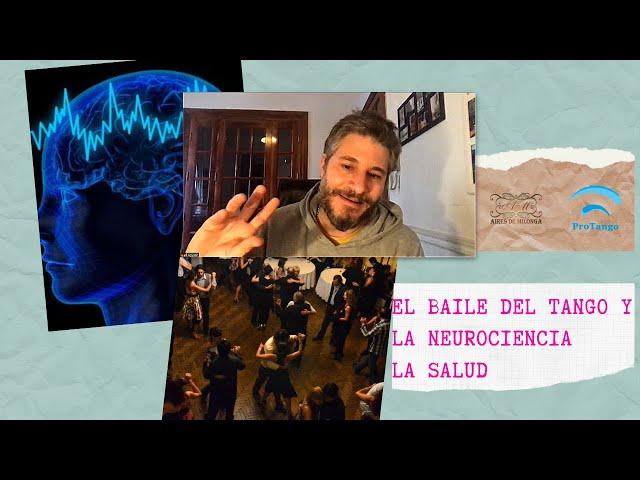 Baile del tango y la ciencia, tango salud beneficios,  Neurocientifico Agustin Ibañez