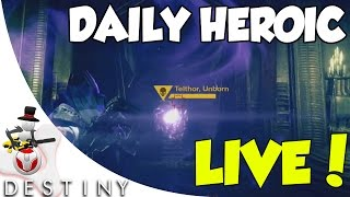 Destiny - Daily Heroic LIVE - Chamber Of Night -  Telthor, Unborn Level 30
